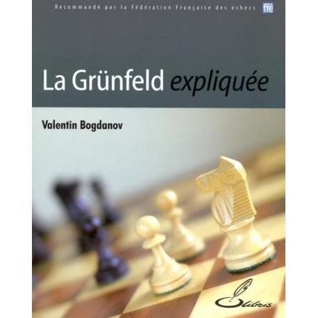 Grunfeld expliquée - Bogdanov