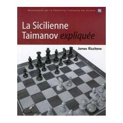 Sicilienne Taimanov expliquée - Rizzitano
