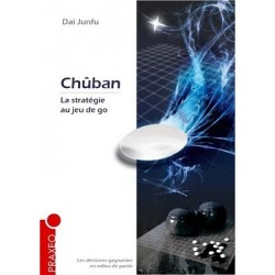 Chuban, La Strategie au Jeu de Go - Dai Junfu