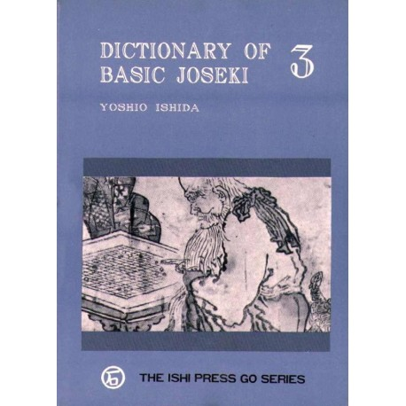 Dictionary of Basic Joseki Vol 3