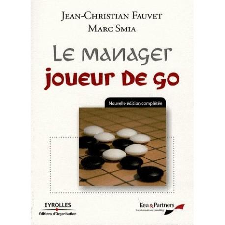 Le Manager Joueur de Go - Fauvet