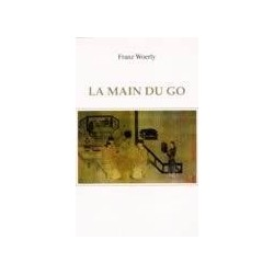 La Main du Go - Woerly