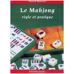 Le Mahjong, Rugles et Pratique - Reysset