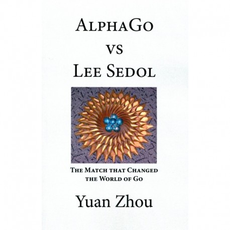 Zhou - Alpha Go vs Lee Sedol